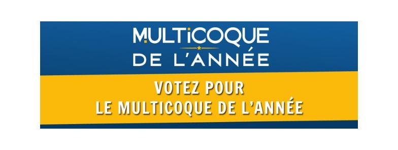 Participez à l'élection du Multicoque de l'année 2019 !
