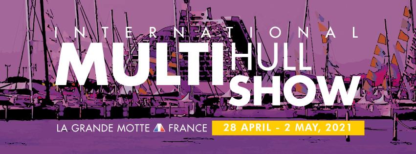 Salon du Multicoque 2021 – rdv à La Grande Motte !